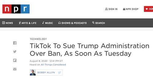 npr:tiktok最快将于周二就禁令起诉特朗普政府