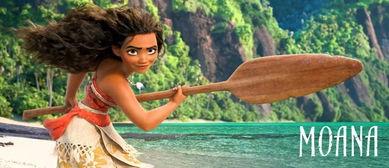 迪士尼第一位 女汉子公主 火了,夏威夷群岛在 海洋奇缘 Moana 里居然都活了